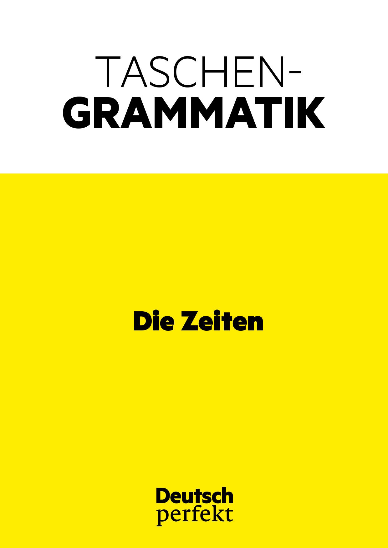 Die Deutschen Zeiten Testen Sie Sich Deutsch Perfekt